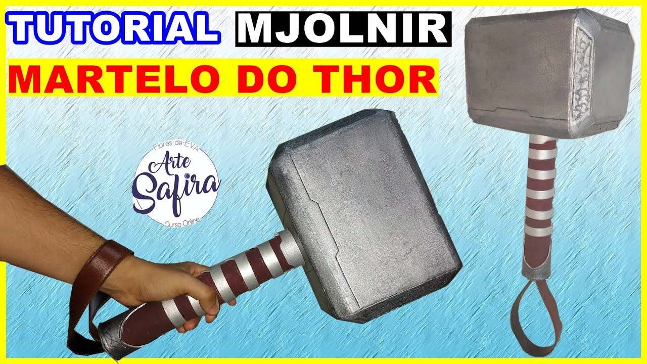Diy Como Fazer O Mjolnir O Martelo Do Thor Para Cosplay Utilizando O Material Eva