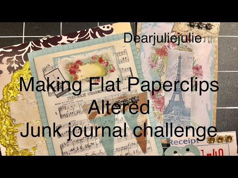 Flat paper clip embellishments- August Altered Junk Journal Challenge