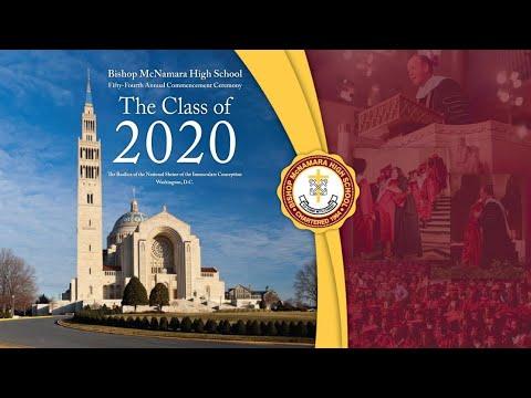 Bishop McNamara High School's 54th Annual Virtual Commencement Ceremony