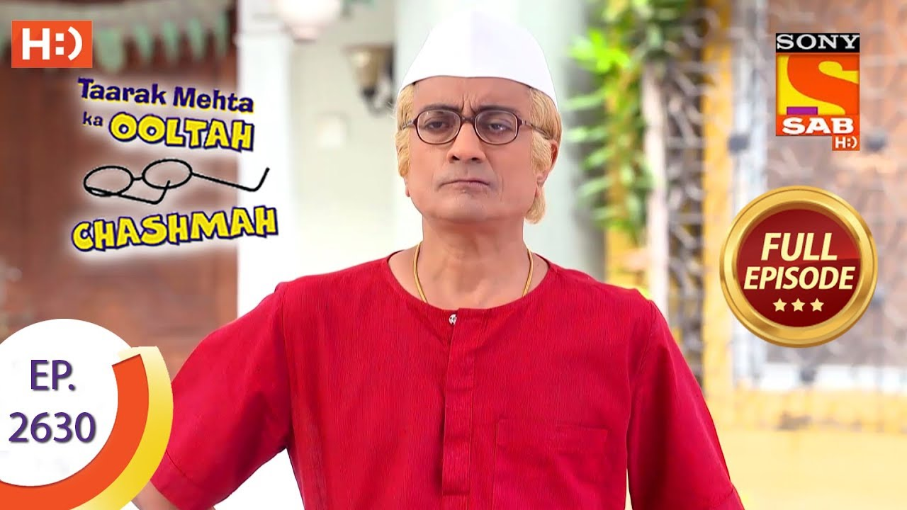 Taarak Mehta Ka Ooltah Chashmah - Ep 2630 - Full Episode - 25th December,  2018