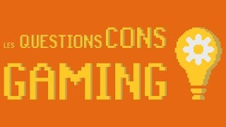 Teaser - Les Questions Cons Gaming