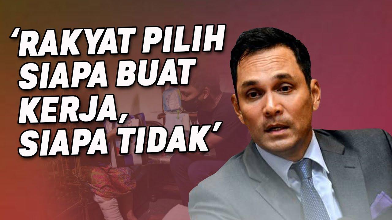 Rakyat Pilih Siapa Buat Kerja, Siapa Tidak