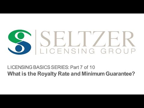 Licensing Basics: The Royalty Rate and Minimum Guarantee [Part 7/10]