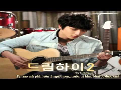 [Vietsub] Painful Hope - Lee Ki Chan @ Dream High 2 OST