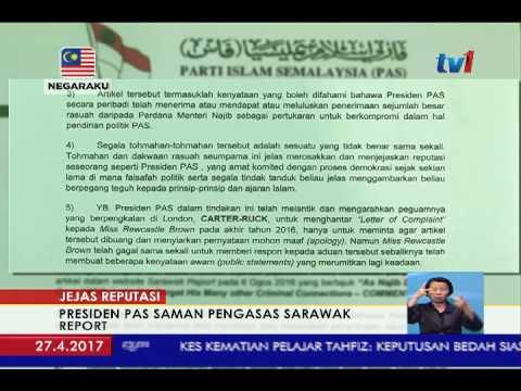 MAHKAMAH TINGGI LONDON - PRESIDEN PAS FAIL SAMAN SARAWAK REPORT [27 APR 2017]
