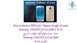 Samsung GALAXY J2 Core J260 FRP Lock Bypass Google Account