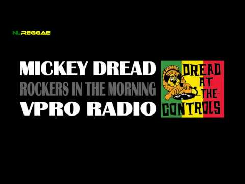 MIKEY DREAD ROCKERS IN THE MORNING #2