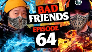 Immortal Kombat | Ep 64 | Bad Friends