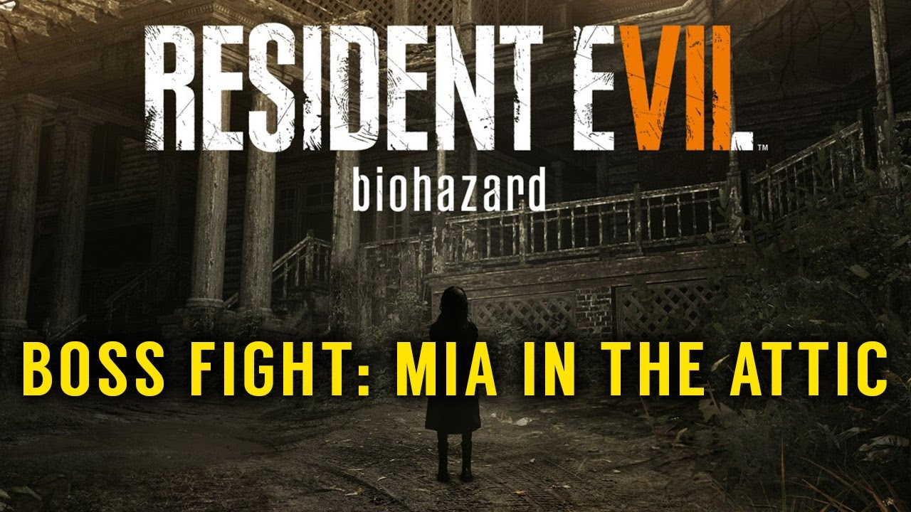 Resident Evil 7 – Boss Fight with Mia in the Guest House Attic