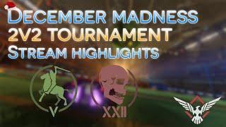 Rocket League Stream Highlights - December Madness 2v2 Tournament