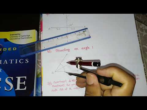 How to bisect an angle & bisecting a line segment