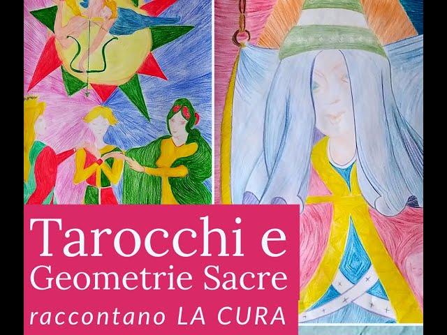 Tarocchi e Geometria Sacra   La Cura e la Delicatezza   Serata conclusiva