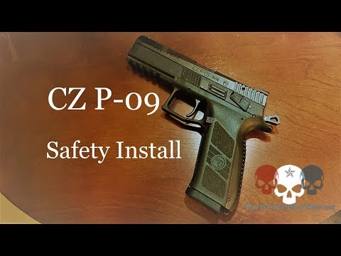 CZ P-09 Safety Install - A How To