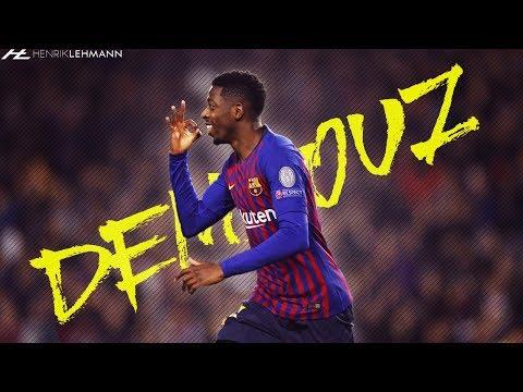 Ousmane Dembélé - Watch Me Now | 2018/19