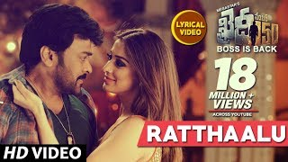 Ratthaalu Full Song With Lyrics | Khaidi No 150 | Chiranjeevi, Kajal | Devi Sri Prasad(Ratthaalu Lyrical Video song from the movie Khaidi No 150 is here... Khaidi No 150 Songs, Presenting to you Ratthaalu Song Lyrical Video, Ft. Mega Star ..., 2016-12-30T18:30:04.000Z)