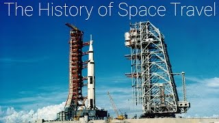 History of Space Travel - Short Documentary
