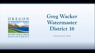 Water Rights with Greg Wacker, Watermaster - Oregon Water Resources Department (OWRD)
