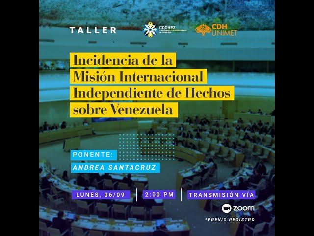 TALLER | Incidencia de la Misión de Determinación de los Hechos sobre Venezuela #FFM