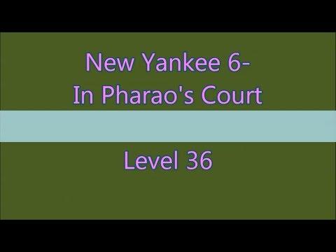New Yankee 6 In Pharao's Court Level 36 (Expert-Mode 3 Stars) |