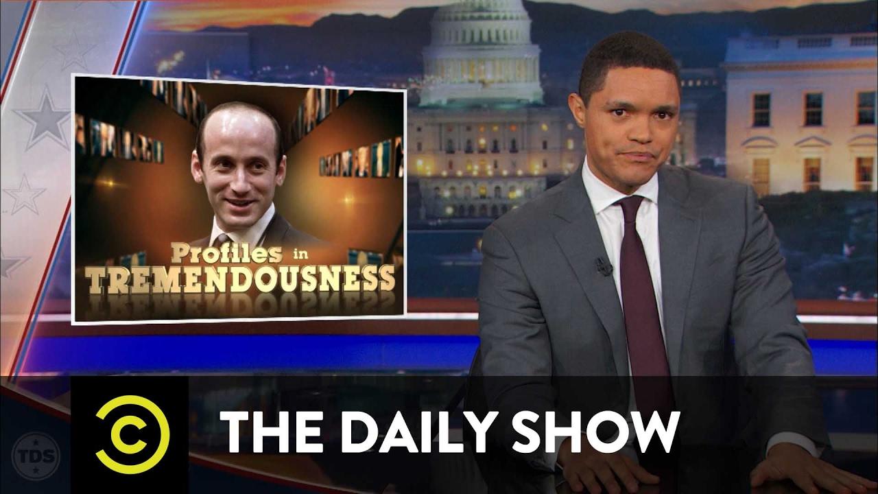 Profiles in Tremendousness - Senior Adviser Stephen Miller: The Daily Show
