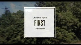 University of Virginia: First Year
