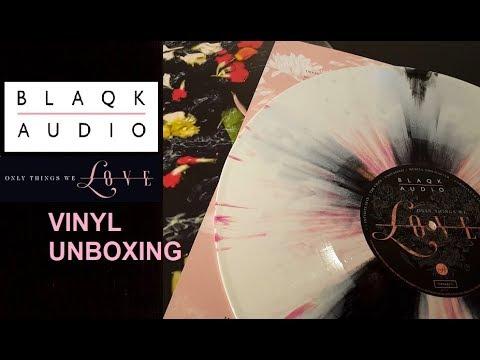 VINYL UNBOXING / BLAQK AUDIO - ONLY THINGS WE LOVE Mp3
