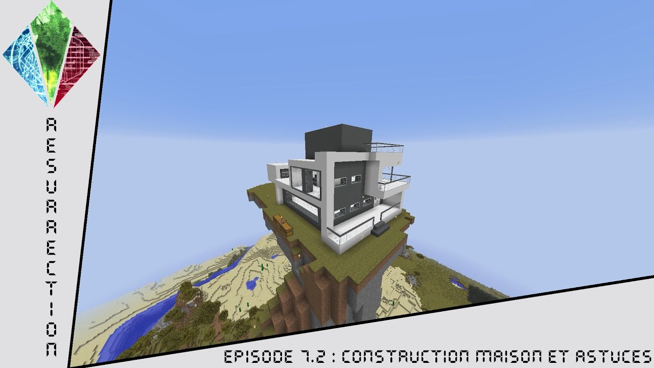 Minecraft ftb resurrection ep 7 2 construction maison for Astuce construction maison