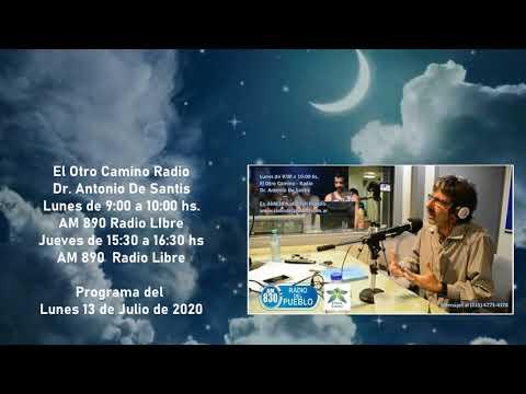 programa-el-otro-camino-radio---dr.-antonio-de-santis---lunes-13-de-julio-2020