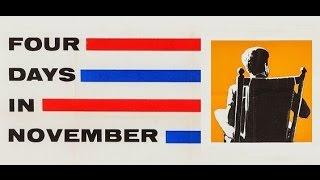 """FOUR DAYS IN NOVEMBER"" (1964 DAVID L. WOLPER FILM)"