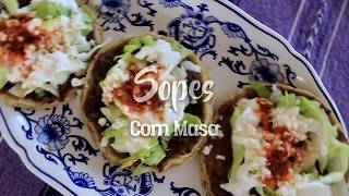 How to make Sopes? - Naturelo Corn Masa