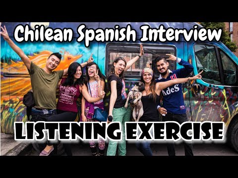 Chilean Spanish Listening Activity: Interview with a Traveli