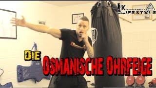 Die osmanische Ohrfeige / Backpfeife  | KAMPFKUNST LIFESTYLE