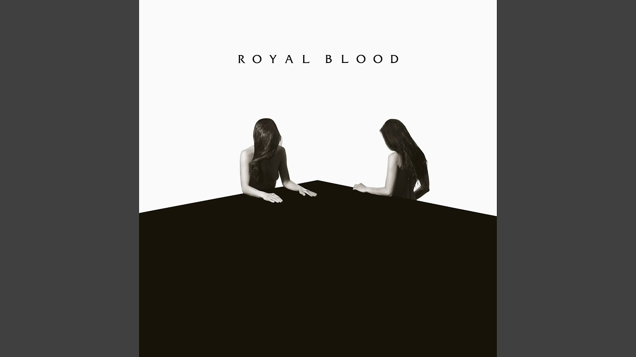 Turn Lights Out Royal Blood