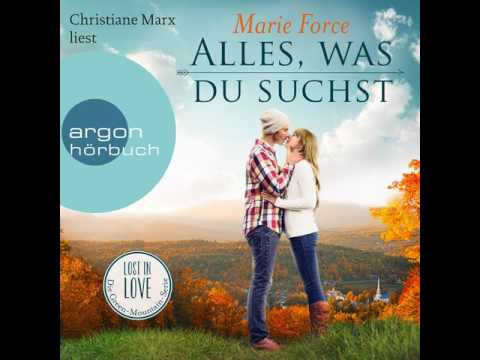 Alles, was du suchst (Lost in Love - Die Green-Mountain-Serie 1) YouTube Hörbuch Trailer auf Deutsch