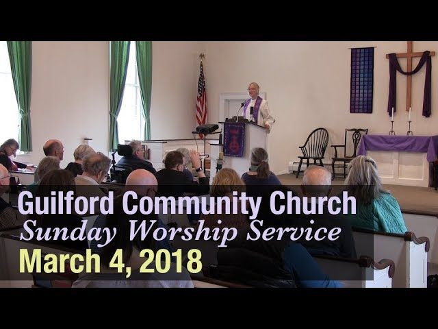 Guilford Church Service - 3/4/18