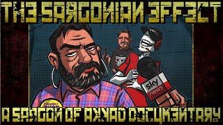 The Sargonian Effect | A Sargon of Akkad Documentary