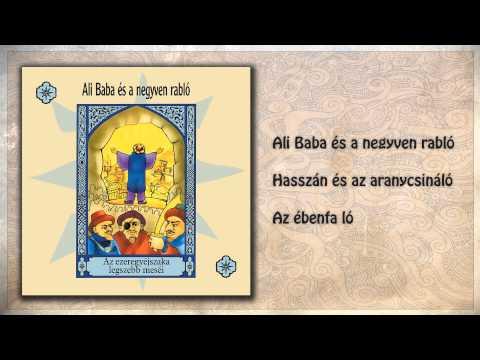 ツ Ali Baba és a negyven rabló ~ Ezeregyéjszaka meséi | 2. rész | hangoskönyv (teljes album) letöltés