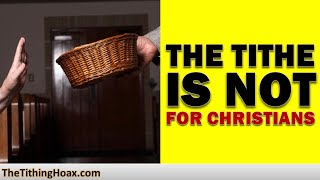 Tithing Law Is Not for Christians - Here's Proof | The Tithing Hoax
