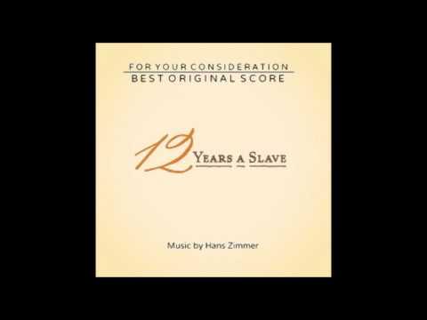 15 Plantation Life Pt B  12 Years A Slave Soundtrack Hans Zimmer