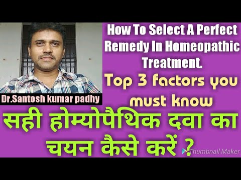 How To Select A Perfect Remedy In Homeopathic Treatment.