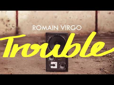 Romain Virgo - Trouble | Official Audio