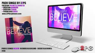 Single - Believe - Richard Blacklund - DeeDee Blackwell (Design - Pomoweb by J2PG)