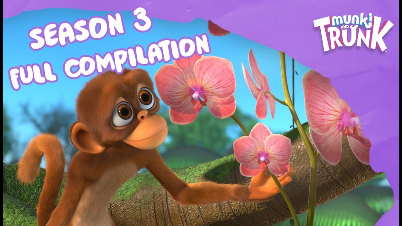 Full Season Compilation – Munki and Trunk Season 3