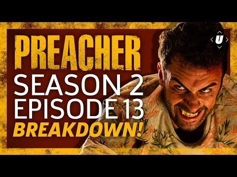 Preacher Season 2 Episode 13 Finale Breakdown!