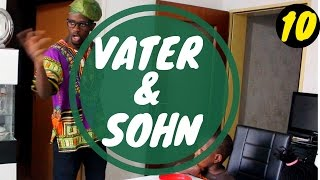 VATER & SOHN (TEIL 10) | Ah Nice