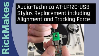 Audio-Technica AT-LP120-USB Stylus Replacement including Alignment and Tracking Force