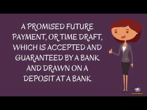 Trade finance - Banker's Acceptance (BA)