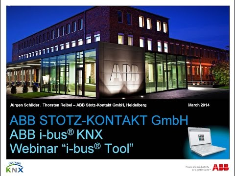 2014-03 - Webinar about the ABB i-bus Tool