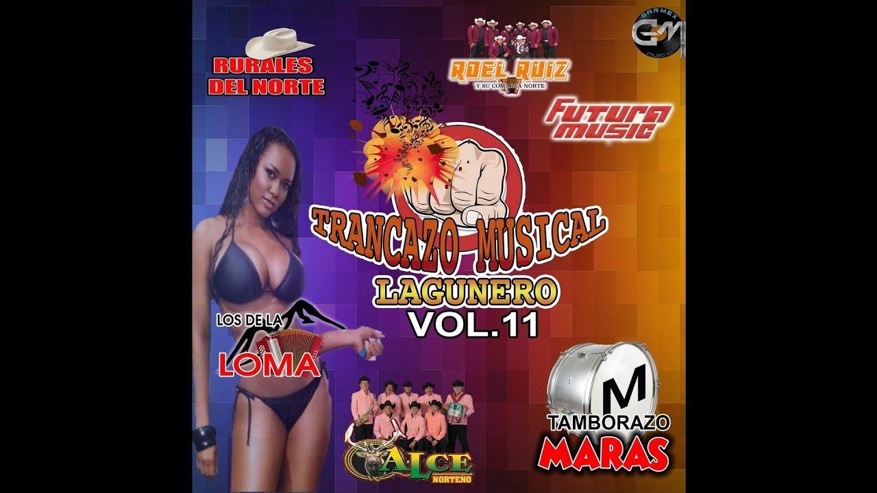 Trancazo Musical Lagunero Vol. 11 - El Sauce Y La Palma