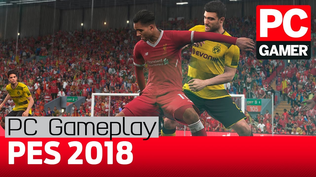 PES 2018 is finally a football sim worthy of the PC | PC Gamer